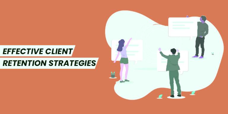 Effective Client Retention Strategies